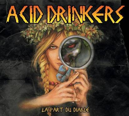 "Acid Drinkers ""La Part Du Diable"""
