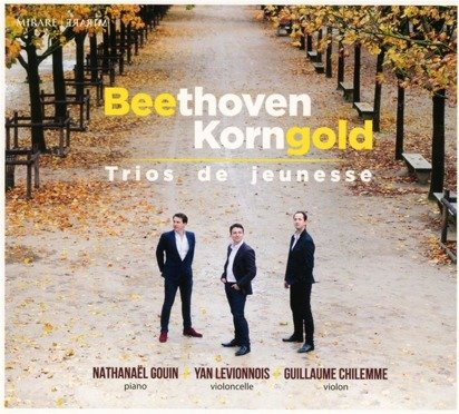 "Beethoven & Korngold ""Opus 1 Gouin Chilemme"""