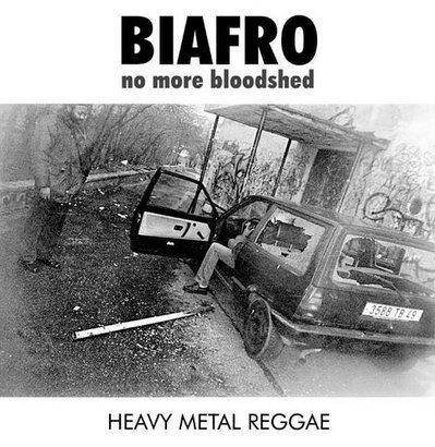 "Biafro ""No More Bloodshed"""