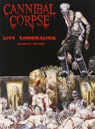 "Cannibal Corpse ""Live Cannibalism"" Ltd."