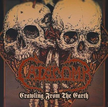 "Catacomb ""Crawling From The Earth"""