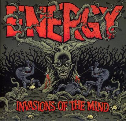 "Energy ""Invasions Of The Mind"""