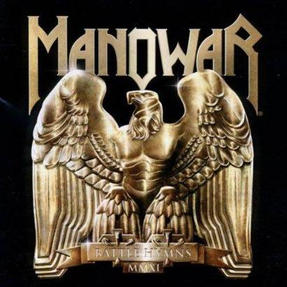 "Manowar ""Battle Hymns Mmxi"""