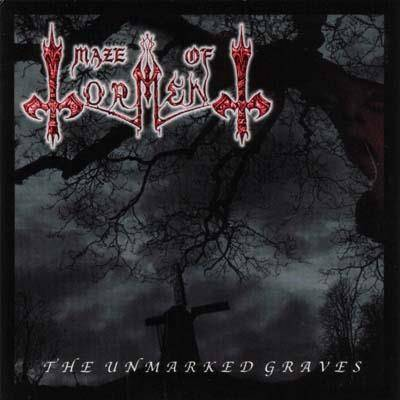 "Maze Of Torment ""The Unmarked Graves"""