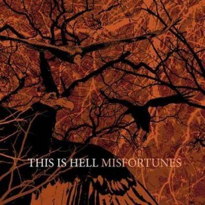 "This Is Hell ""Misfortunes"""